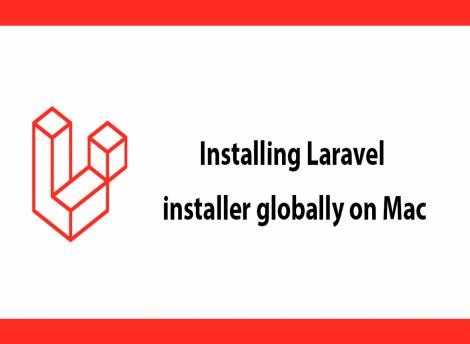 Installing Laravel Globally on macOS Catalina
